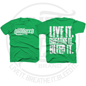 DirtBreed Dirt Track Racing Attitude T-Shirt Green