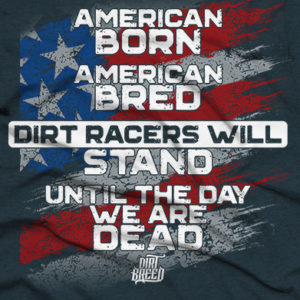 American Bred Dirt Track Racing Shirt