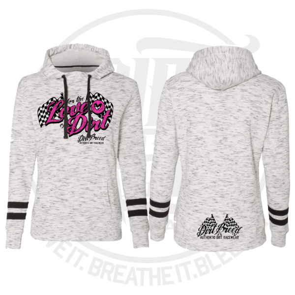 DirtBreed Ladies White Melange Hoodie For the Love of Dirt Dirt Track Racing Apparel